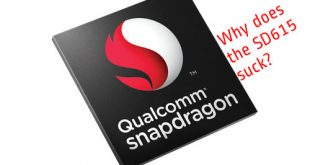 Why I Avoid Snapdragon 615 Devices
