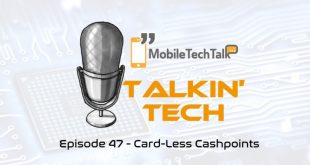 Talkin' Tech Episode 47 – Card-Less Cashpoints